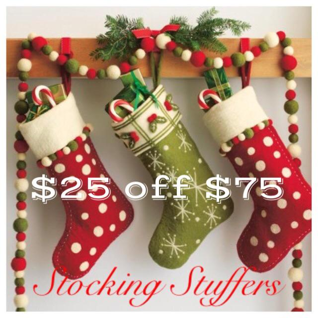 Stocking Stuffers - Holiday Offer - $25 off of $75